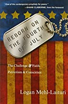 Reborn on the Fourth of July: The Challenge…