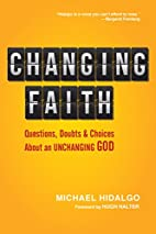 Changing Faith: Questions, Doubts and…