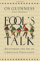 Fool's Talk: Recovering the Art of…