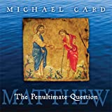 Card, Michael: Matthew: The Penultimate Question (Biblical Imagination)