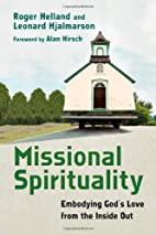 Missional Spirituality: Embodying God's…