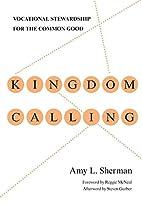 Kingdom Calling: Vocational Stewardship for…