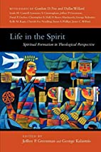 Life in the Spirit: Spiritual Formation in…