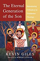 The Eternal Generation of the Son:…
