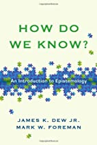 How Do We Know?: An Introduction to…