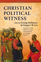 Christian Political Witness by George…