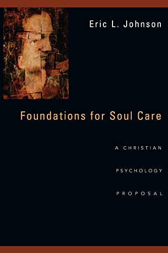foundations-for-soul-care-a-christian-psychology-proposal
