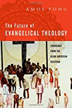 The Future of Evangelical Theology:…