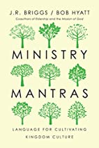Ministry Mantras: Language for Cultivating…