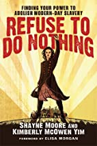 Refuse to Do Nothing: Finding Your Power to…