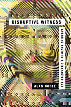 Disruptive Witness: Speaking Truth in a…