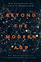 Beyond the modern age : an archaeology of…