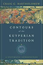 Contours of the Kuyperian tradition : a…