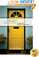 Strangers Next Door: Immigration, Migration and Mission