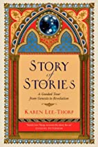 Story of Stories: A Guided Tour from Genesis…