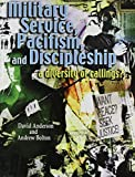 Anderson, David: Military Service, Pacifism, And Discipleship a Diversity of Callings?