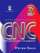 CNC Programming Handbook, Third Edition by…
