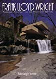 Sommer, Robin Langley: Frank Lloyd Wright: American Architect for the Twentieth Century