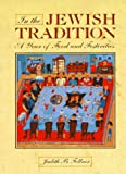 Fellner, Judith B.: In the Jewish Tradition: A Year of Festivities and Foods