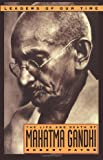Payne, Robert: The Life and Death of Mahatma Gandhi (Leaders of Our Time)