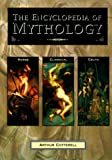 Cotterell, Arthur: The Encyclopedia of Mythology