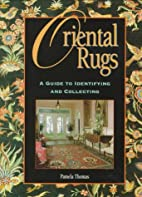 Oriental Rugs: A Guide to Identifying and…