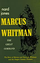 The great command; the story of Marcus and…