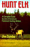 Zumbo, Jim: Hunt Elk