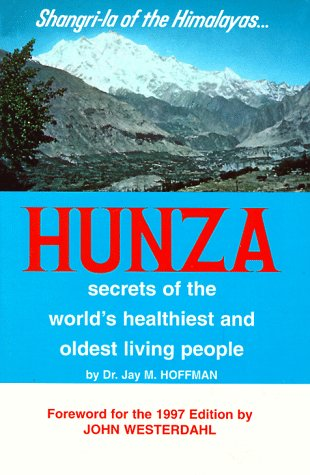 hunza-secrets-of-the-worlds-healthiest-and-oldest-living-people