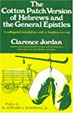 Jordan, Clarence: The Cotton Patch Version of Hebrews and the General Epistles