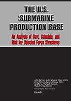 The U.S. Submarine Production Base: An…