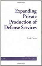 Expanding Private Production of Defense…