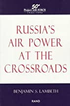 Russia's Air Power at the Crossroads by B…