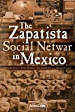 Fuller, Graham E.: The Zapatista Social Netwar in Mexico