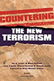 Lesser, Ian O.: Countering the New Terrorism