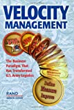 Rand Corporation: Velocity Management: The Business Paradigm That Has Transformed U.S. Army Logistics