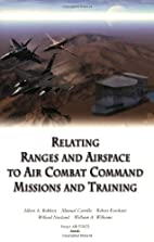 Relating Ranges and Airspace to Air Combat…