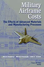 Military Airframe Costs: The Effects of…