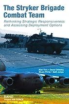 The Stryker Brigade Combat Team: Rethinking…