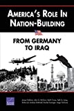 Crane, Keith: America&#39;s Role in Nation-Building: From Germany to Iraq