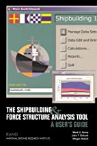 The Shipbuilding and Force Structure…