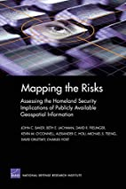 Mapping the Risks: Assessing Homeland…