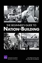 The Beginner's Guide to Nation-Building by…