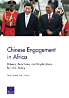 Chinese engagement in Africa : drivers,…