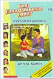 Martin, Ann M.: Jessi's Secret Language