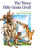 Janet Stevens: The Three Billy Goats Gruff (Turtleback School & Library Binding Edition)
