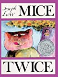 Low, Joseph: Mice Twice (Turtleback School & Library Binding Edition)