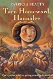 Beatty, Patricia: Turn Homeward, Hannalee (Turtleback School & Library Binding Edition)