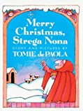 De Paola, Tomie: Merry Christmas, Strega Nona