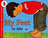 Aliki: My Feet (Turtleback School & Library Binding Edition) (Let's-Read-And-Find-Out Science: Stage 1)